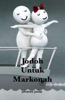 Jodoh Untuk Markonah