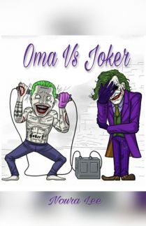 Oma vs Joker