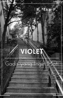 Violet Gadis yang Ingin Mati