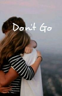 Dont Go
