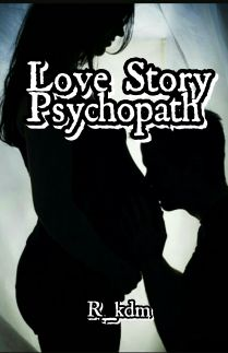 Love Story Psychopath