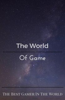 The World Of Game