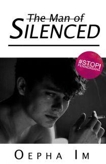 The Man of silenced