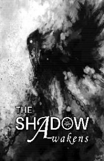 The Shadow Awakens