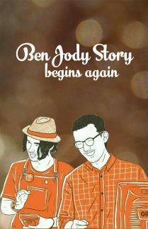 Ben Jody Story Begins Again