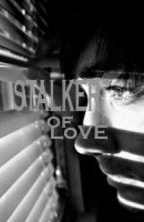Stalker of Love