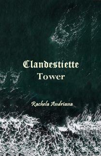 Clandestiettte Tower