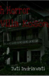 Kisah Hororr Villa Kosong