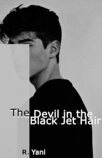 The Devil in the Black Jet Hair