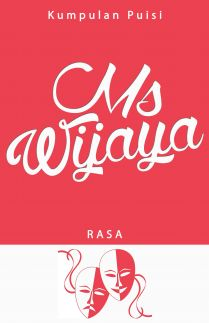 MS Wijaya : Rasa