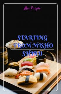 Starting from Misho Shiru