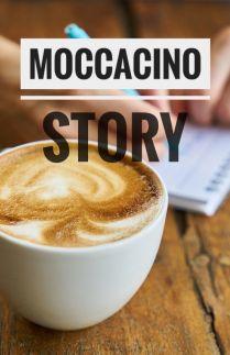Moccacino Story