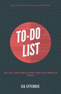 To-Do List: Hal-Hal yang Perlu Kamu Tahu Saat Menulis Novel