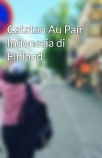 Catatan Au Pair Indonesia di Finland