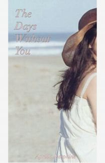 Ryutaro dan Saya Part I: The Days Without You