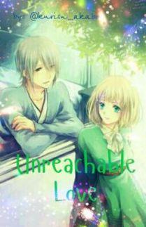Unreachable Love