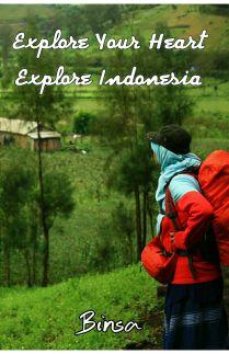 Explore Your Heart, Explore Indonesia
