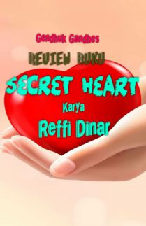 Review Secret Heart Karya Reffi Dinar