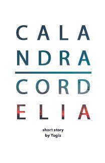 Calandra: Cordelia