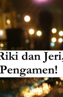 Riki dan Jeri, Pengamen!