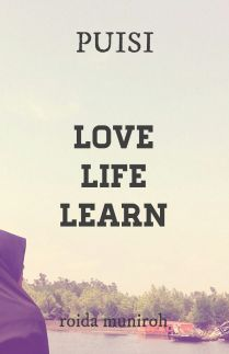 Love, Life, Learn