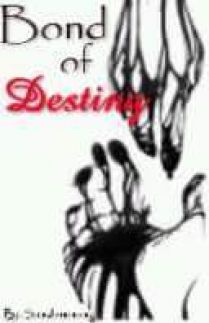 Bond Of Destiny