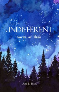 Indifferent : Words of Mine