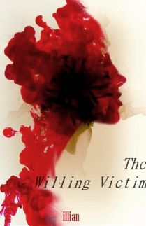 The Willing Victim