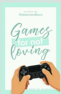 Games For Not Loving