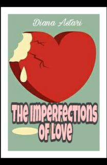 The Imperfections Of Love