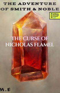 The Adventure of Smith and Noble l The Curse of Nicholas Flamel