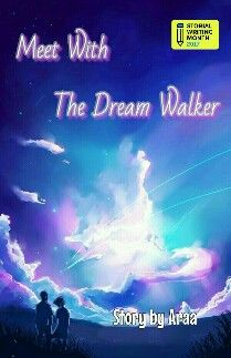 Meet With The Dream Walker