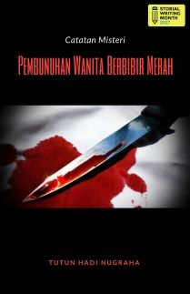 Catatan Misteri Pembunuhan Wanita Berbibir Merah