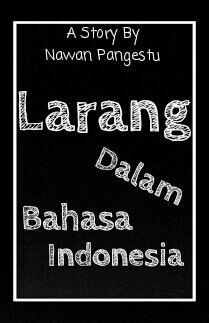 Larang Dalam Bahasa Indonesia