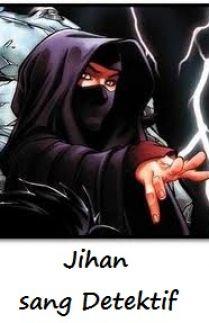 Jihan sang Detektif