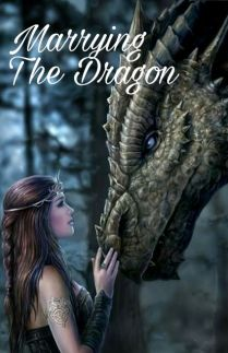 Marrying The Dragon