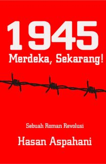 1945 Merdeka Sekarang