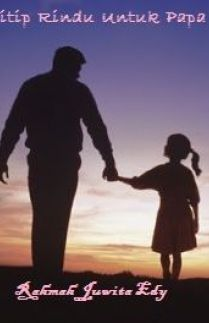 Titip Rindu Untuk Papa