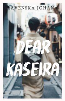Dear Kaseira