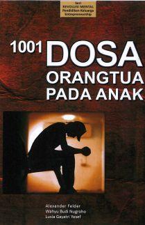 1001 Dosa Orangtua Pada Anak
