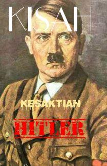 KISAH KESAKTIAN HITLER
