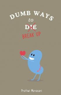 Dumb Ways to Break Up