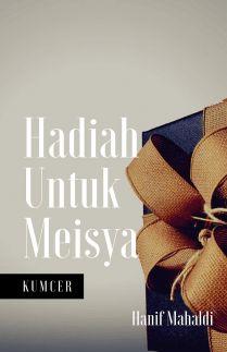 Hadiah Untuk Meisya