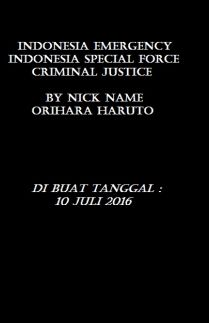 Indonesia Emergency ISF Criminal Team Justice