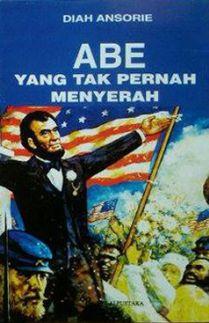 ABE Yang Tak Pernah Menyerah (Book Cover)