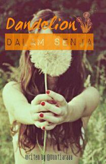 Dandelion Dalam Senja