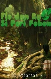Flo dan Ra Si Peri Pohon