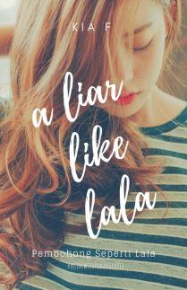 A Liar Like Lala