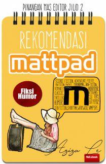 Rekomendasi Mattpad