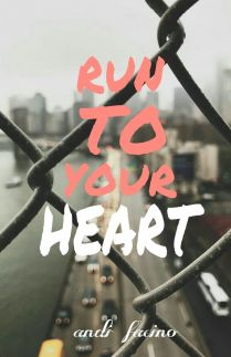 Run to Your Heart